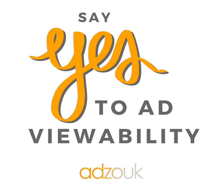 say yes to ad viewability
