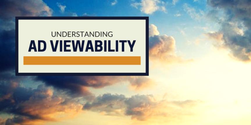 Understanding Ad Viewability